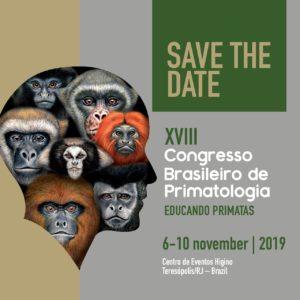 XVIII Congresso Brasileiro de Primatologia – Educando Primatas
